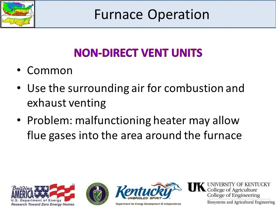 Furnace Operation NON-DIRECT VENT UNITS Common