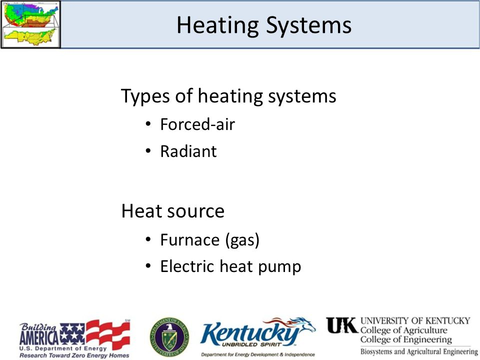 Heating Systems Types of heating systems Heat source Forced-air