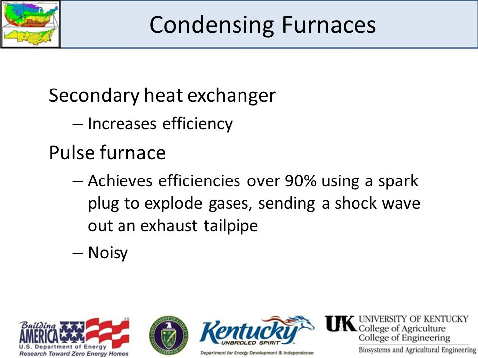 Condensing Furnaces Secondary heat exchanger Pulse furnace