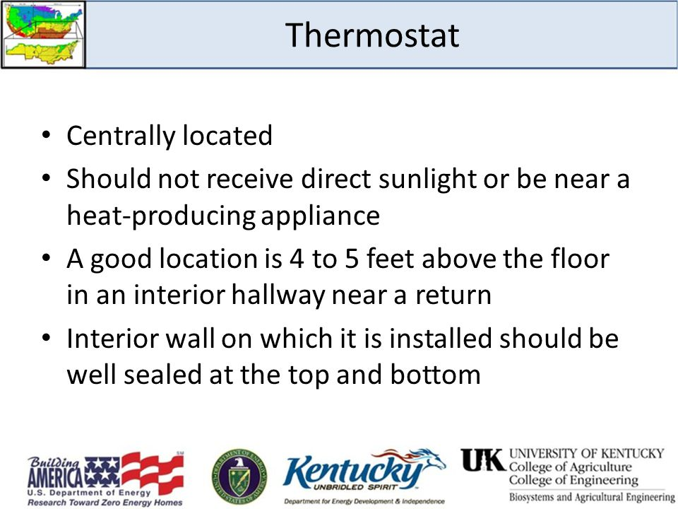 Thermostat Centrally located