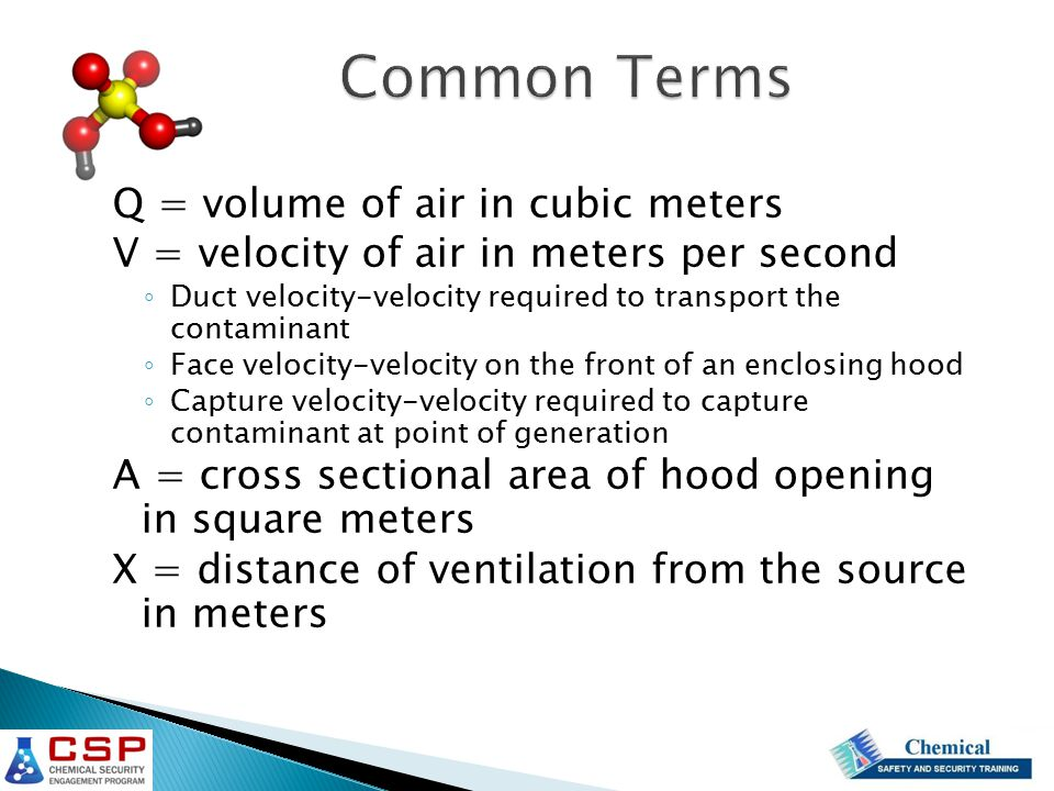 Common Terms Q = volume of air in cubic meters