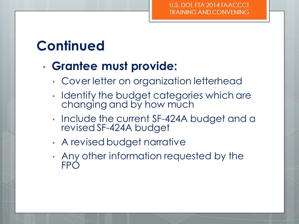 Continued Grantee must provide: