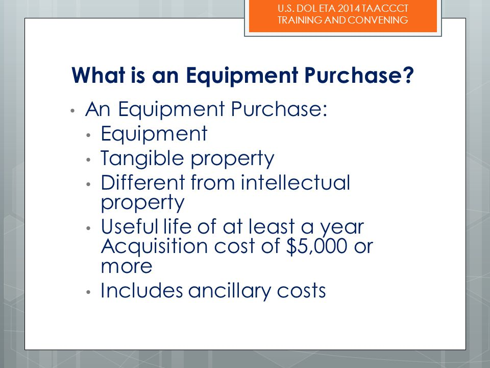 What is an Equipment Purchase