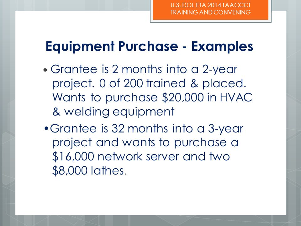 Equipment Purchase - Examples
