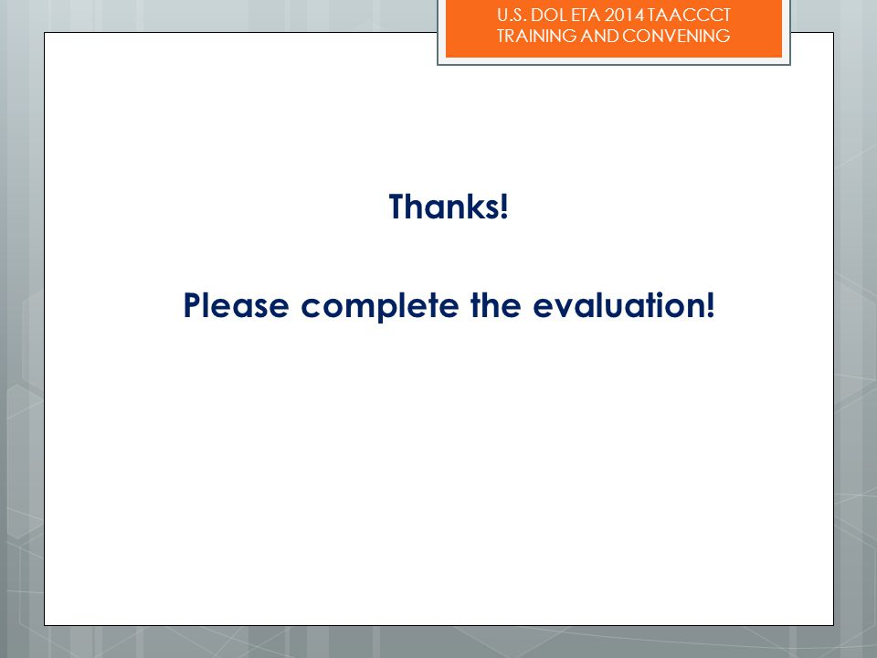 Thanks! Please complete the evaluation!