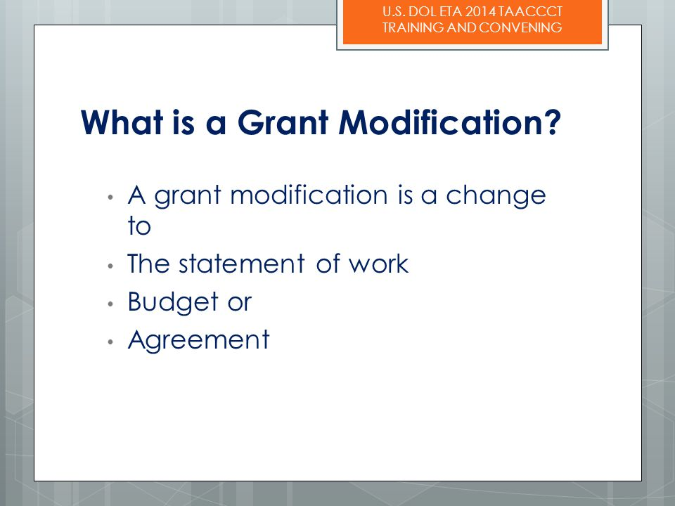 What is a Grant Modification