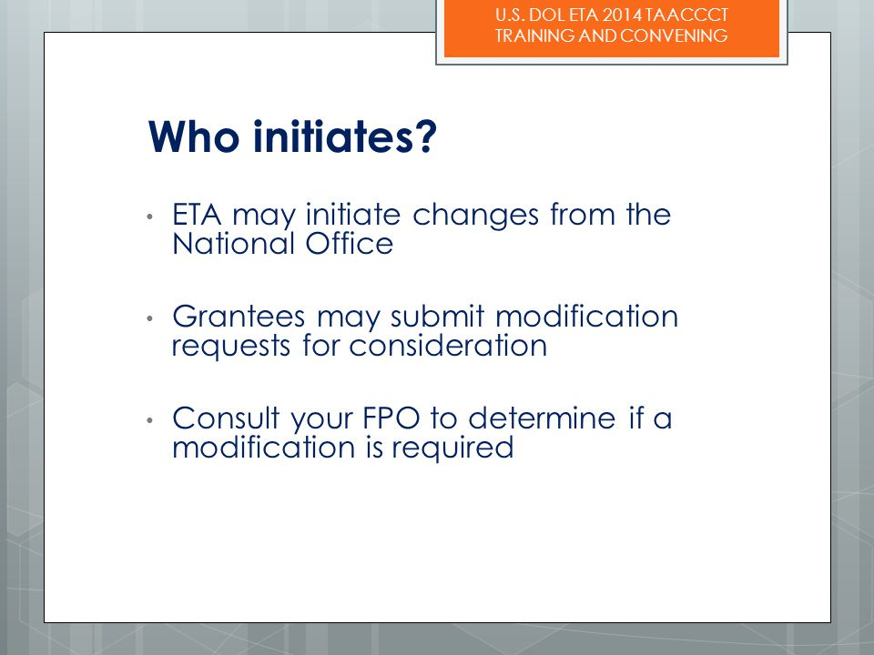 Who initiates ETA may initiate changes from the National Office