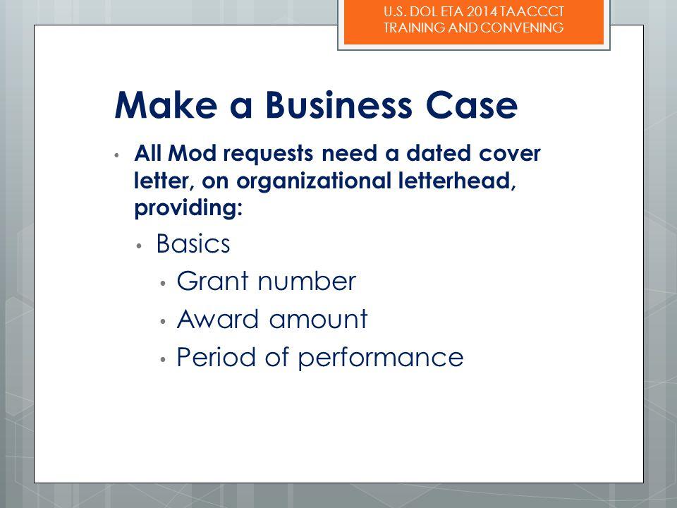 Make a Business Case Basics Grant number Award amount