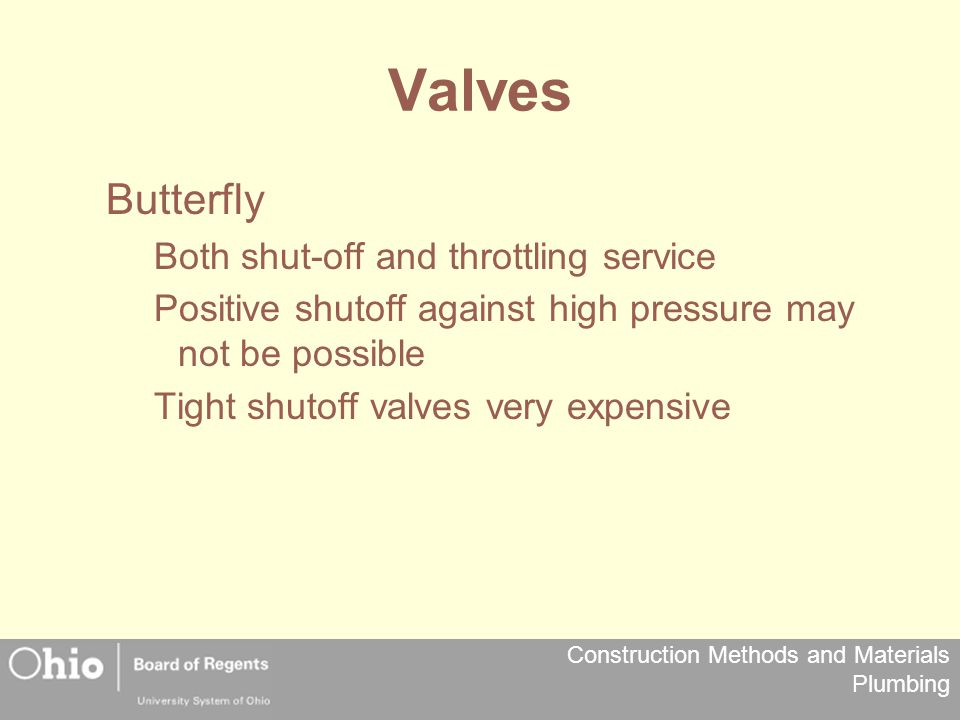 Valves Butterfly Both shut-off and throttling service