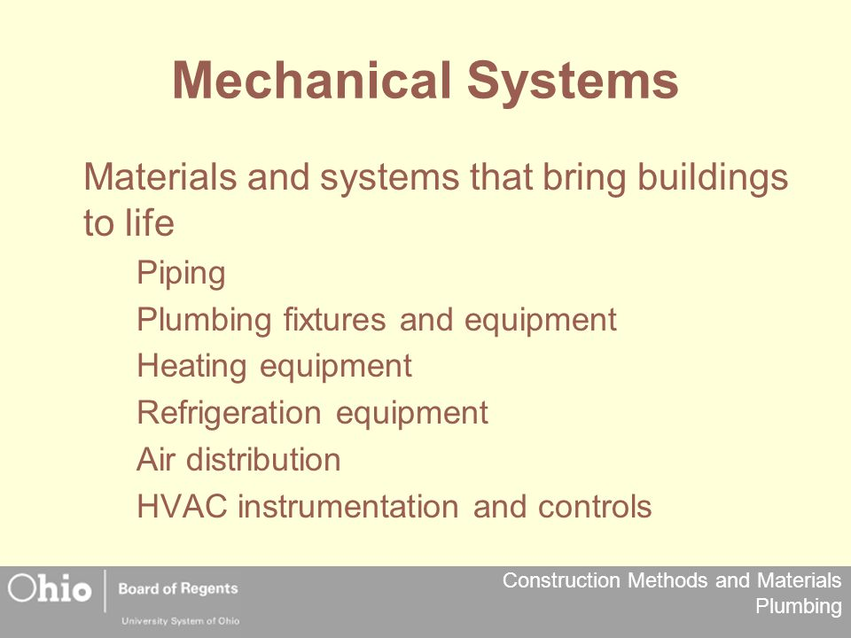 Mechanical Systems Materials and systems that bring buildings to life
