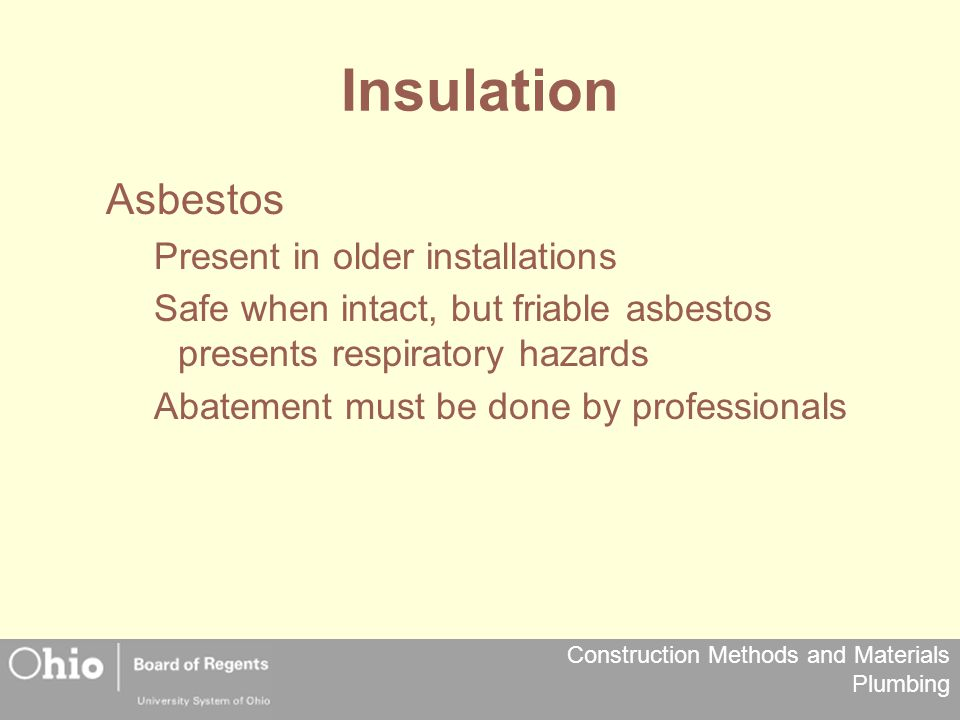 Insulation Asbestos Present in older installations