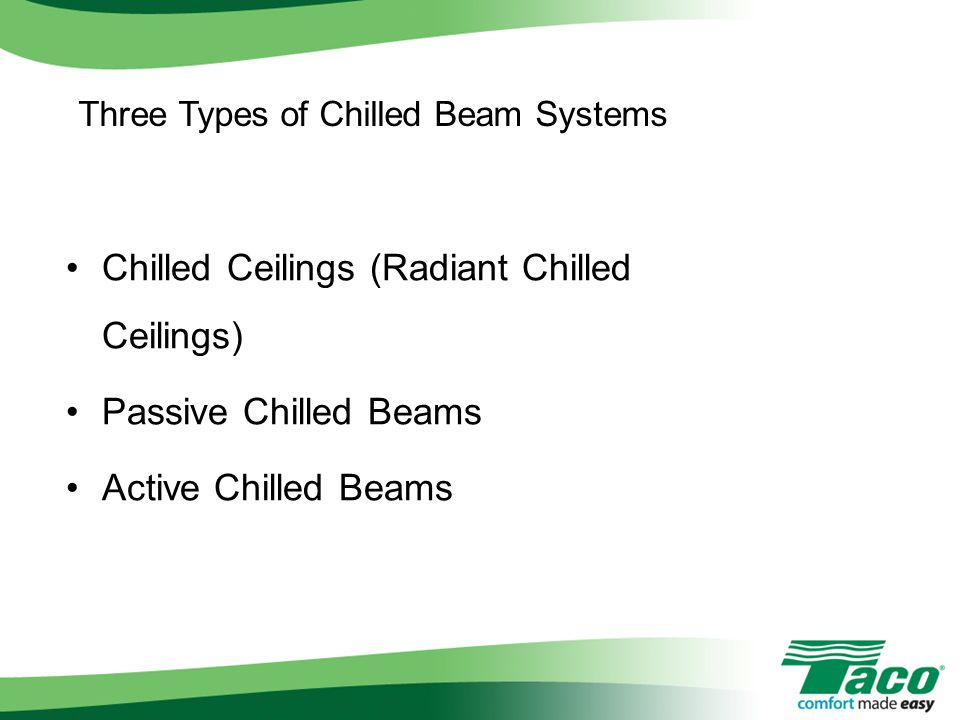 Chilled Ceilings (Radiant Chilled Ceilings)