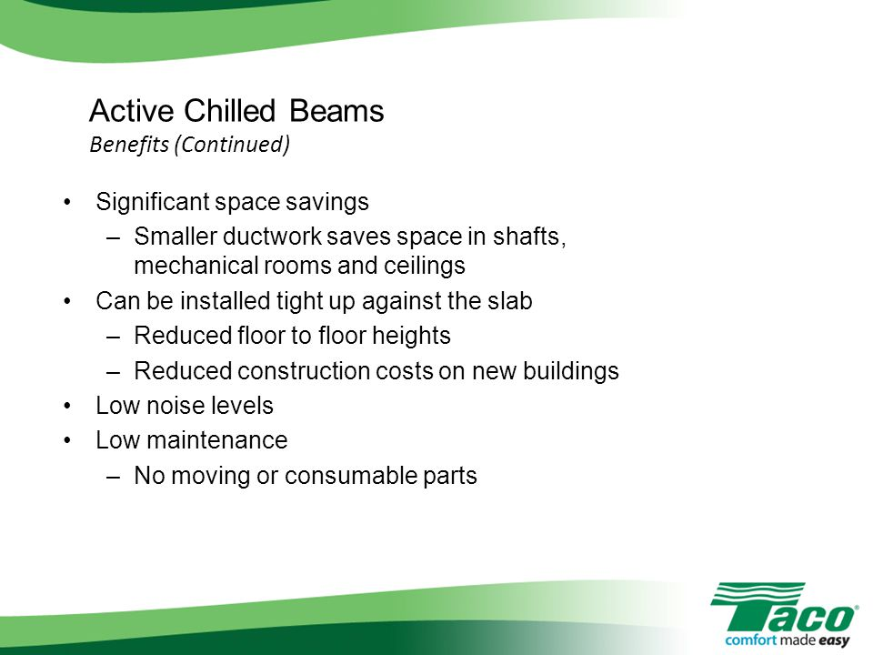 Active Chilled Beams Benefits (Continued)