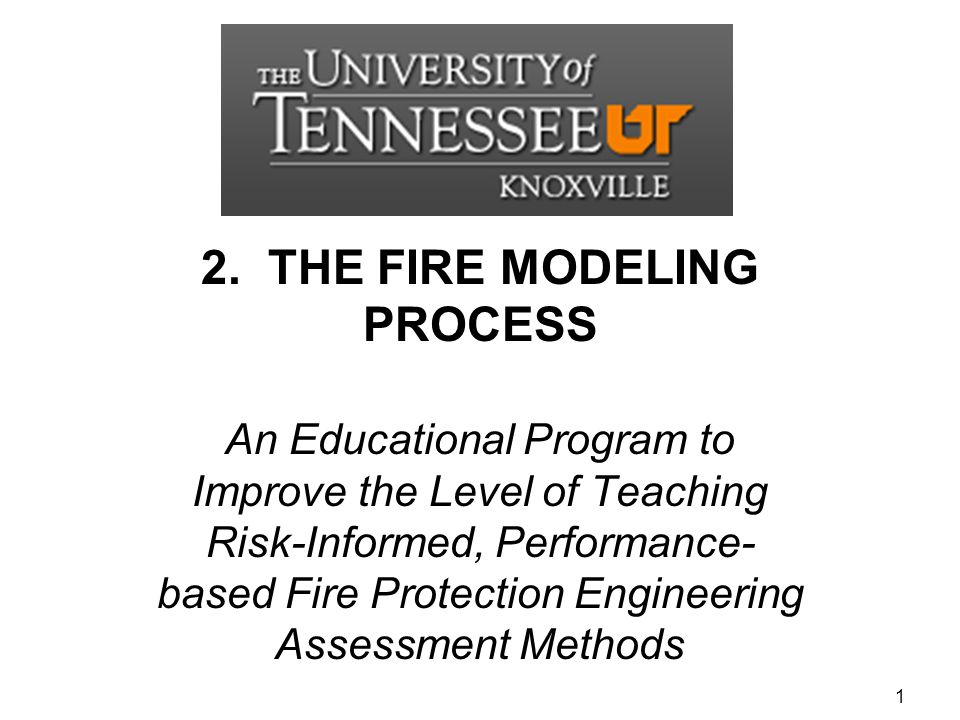 2. THE FIRE MODELING PROCESS