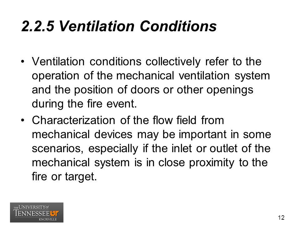 2.2.5 Ventilation Conditions
