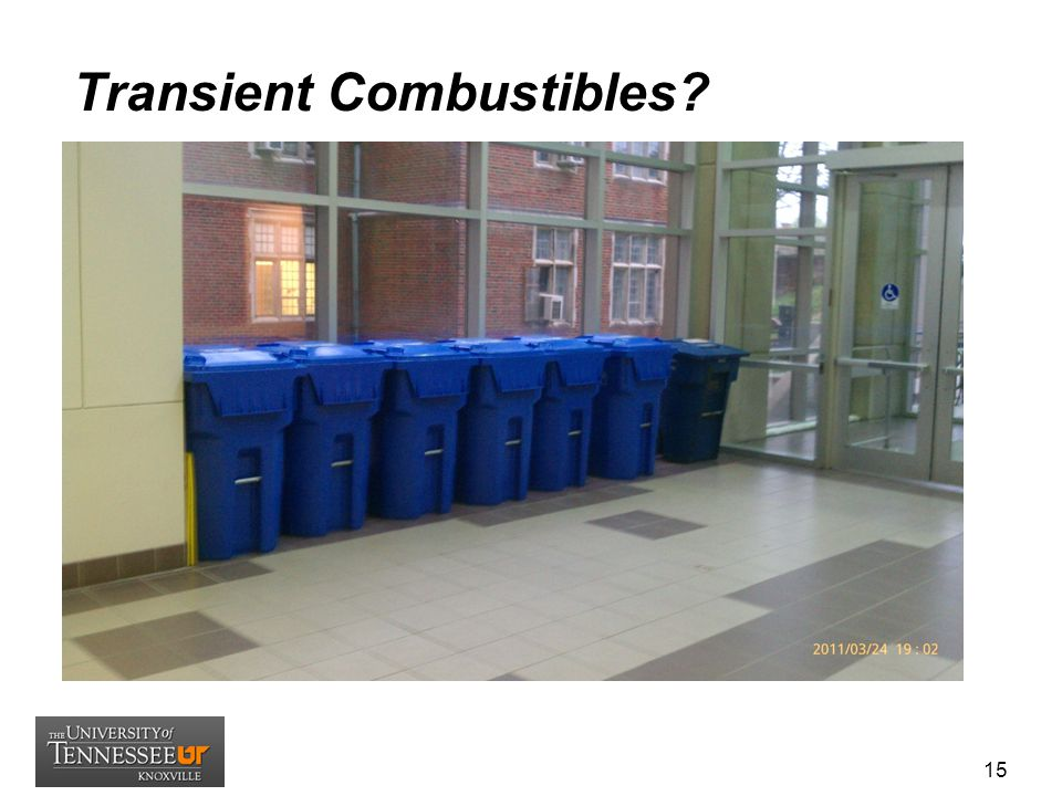 Transient Combustibles