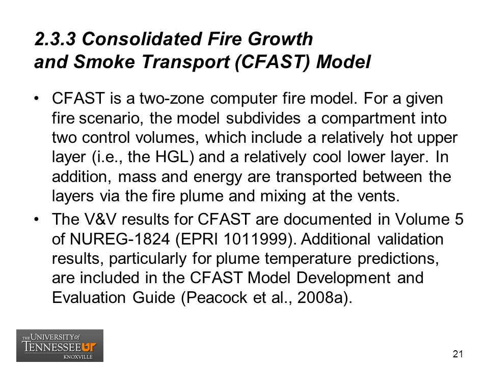 2.3.3 Consolidated Fire Growth and Smoke Transport (CFAST) Model