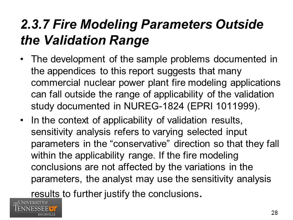 2.3.7 Fire Modeling Parameters Outside the Validation Range