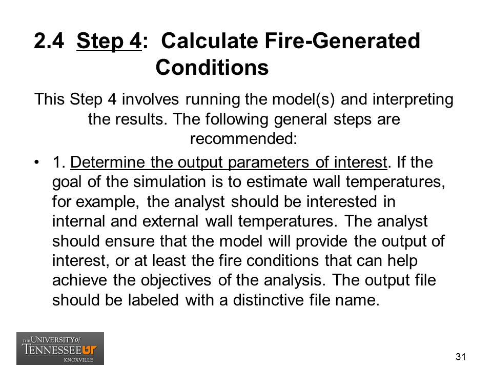 2.4 Step 4: Calculate Fire-Generated Conditions