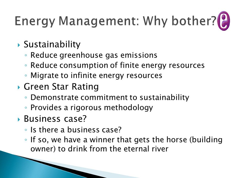 Energy Management: Why bother