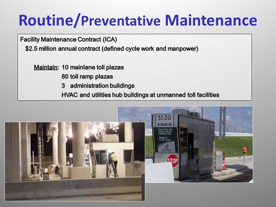 Routine/Preventative Maintenance