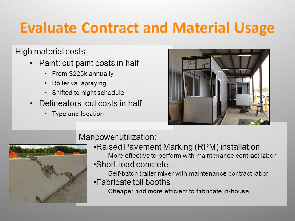Evaluate Contract and Material Usage