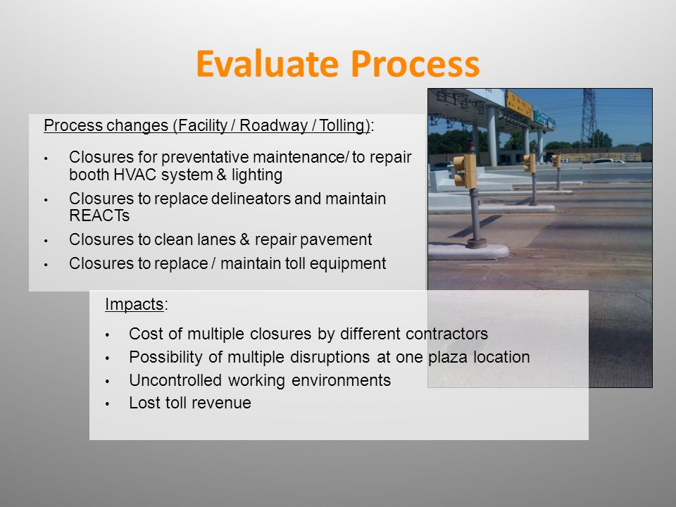 Evaluate Process Impacts: