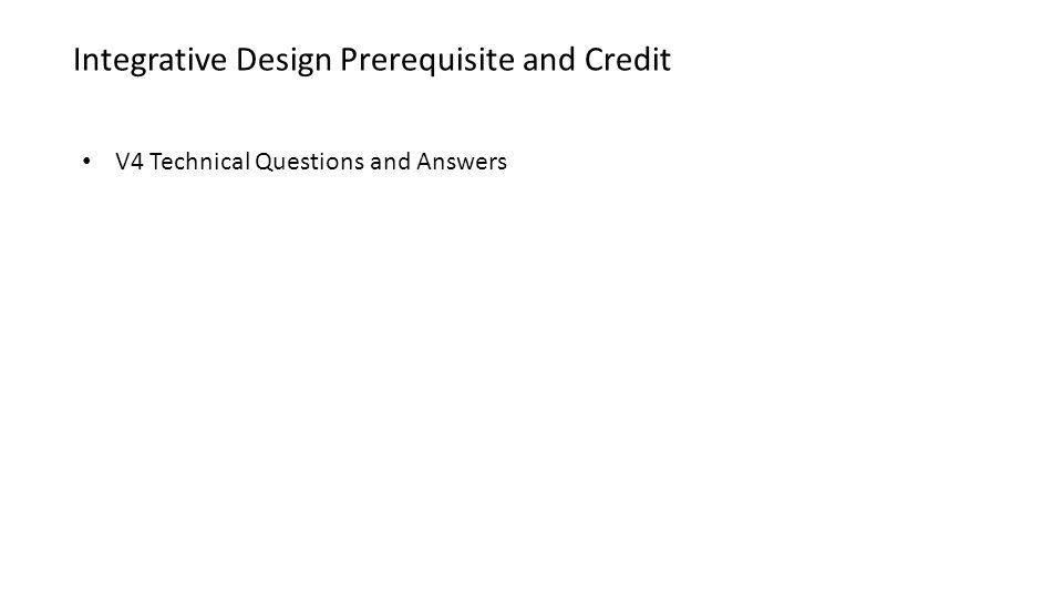 Integrative Design Prerequisite and Credit