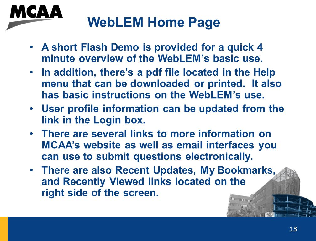 WebLEM Home Page A short Flash Demo is provided for a quick 4 minute overview of the WebLEM's basic use.
