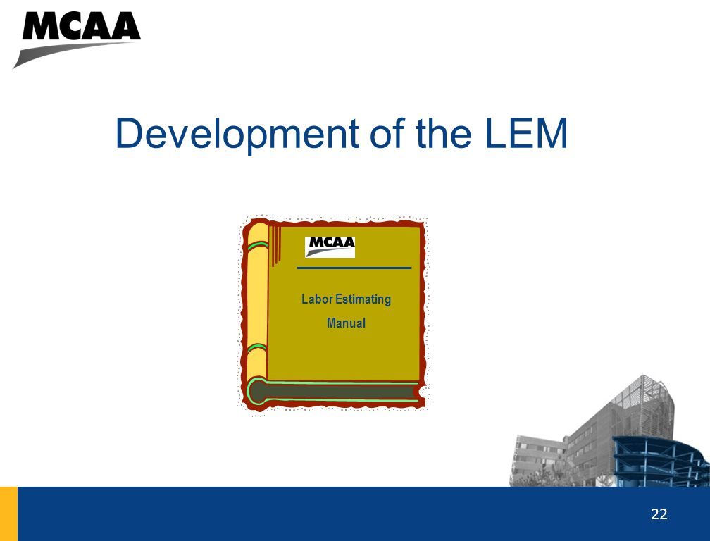 Development of the LEM Labor Estimating Manual