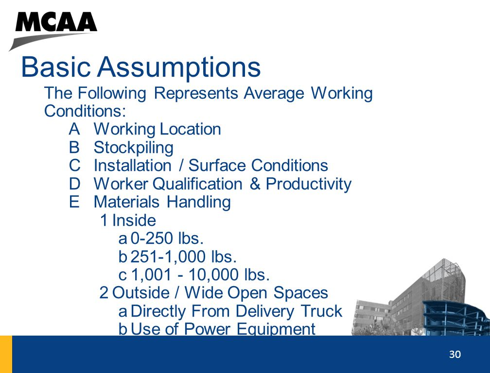 Basic Assumptions The Following Represents Average Working Conditions: