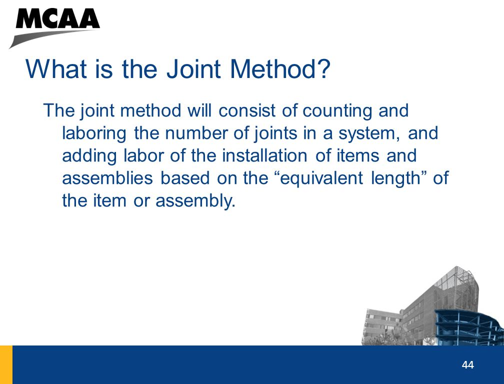 What is the Joint Method