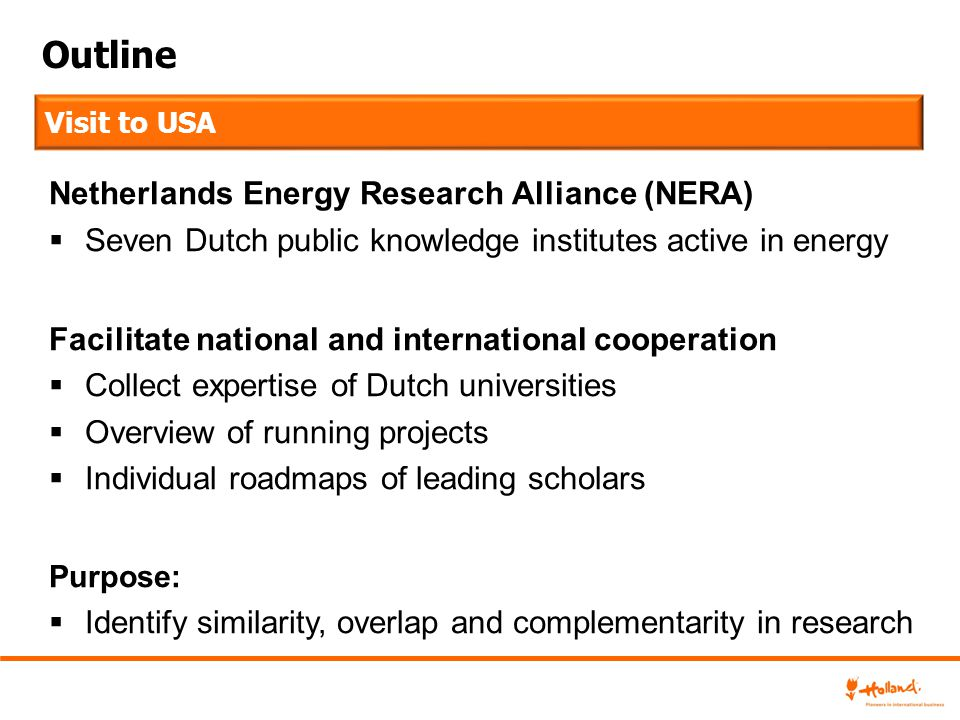 Outline Netherlands Energy Research Alliance (NERA)