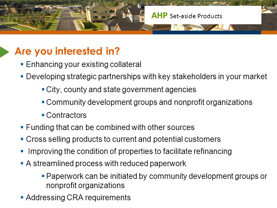 Are you interested in Enhancing your existing collateral
