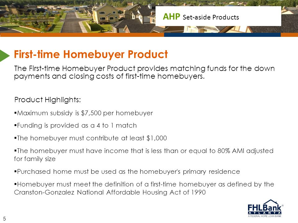 First-time Homebuyer Product