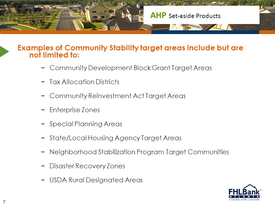 Examples of Community Stability target areas include but are not limited to: