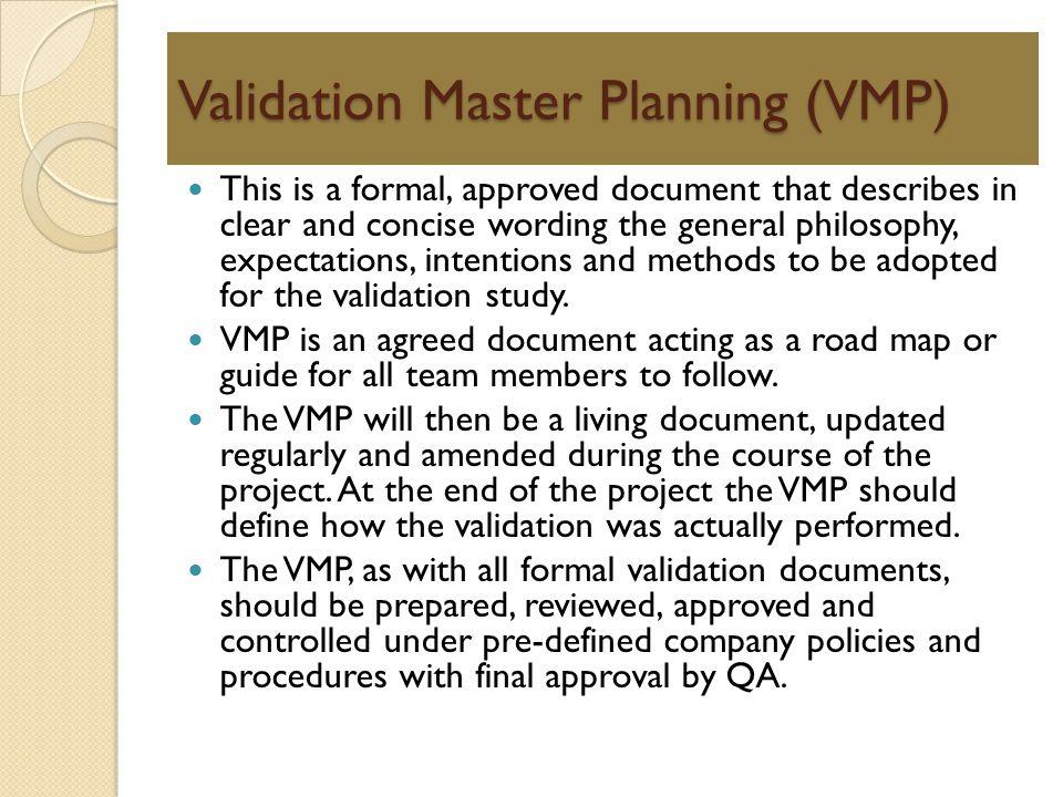 Validation Master Planning (VMP)
