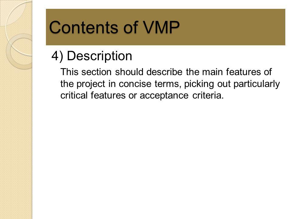 Contents of VMP 4) Description