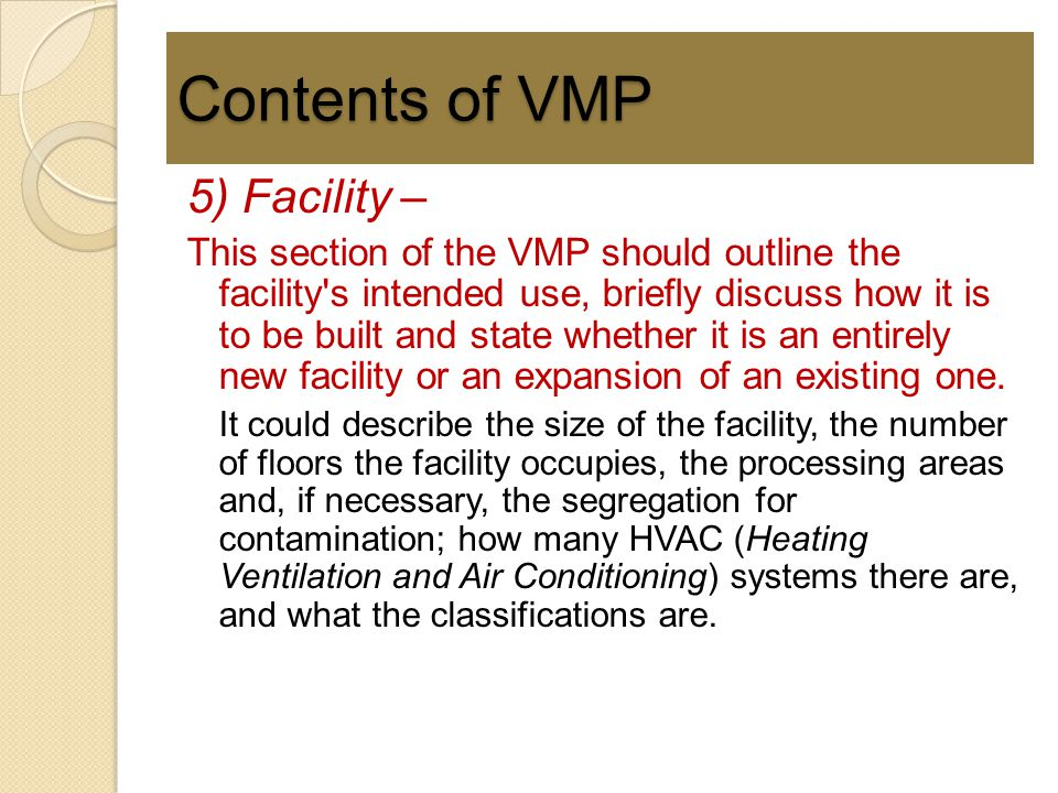 Contents of VMP 5) Facility –