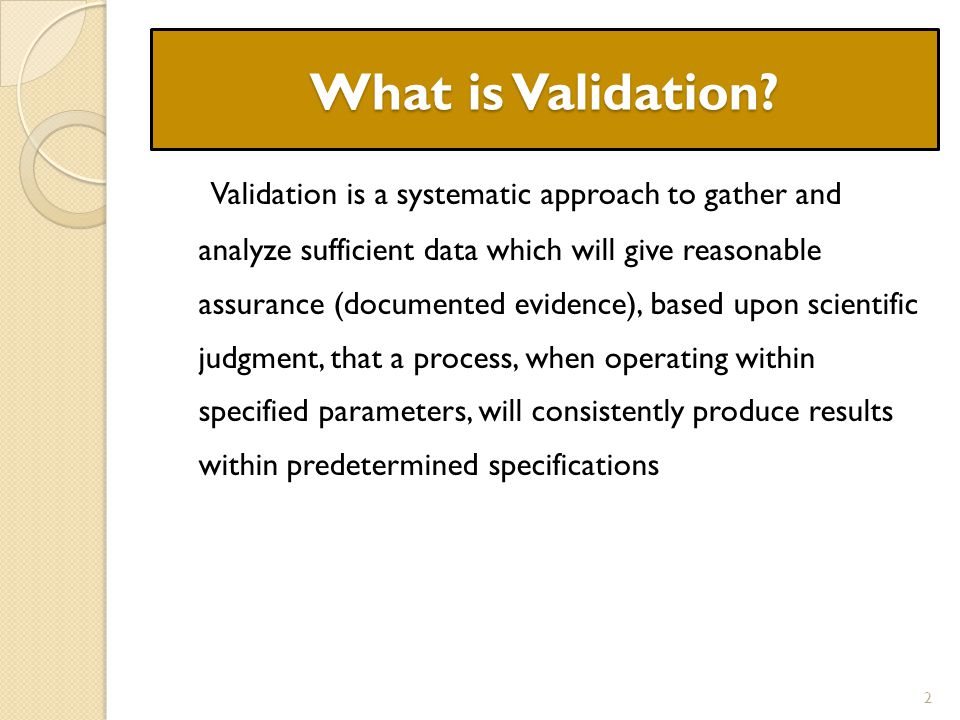 What is Validation