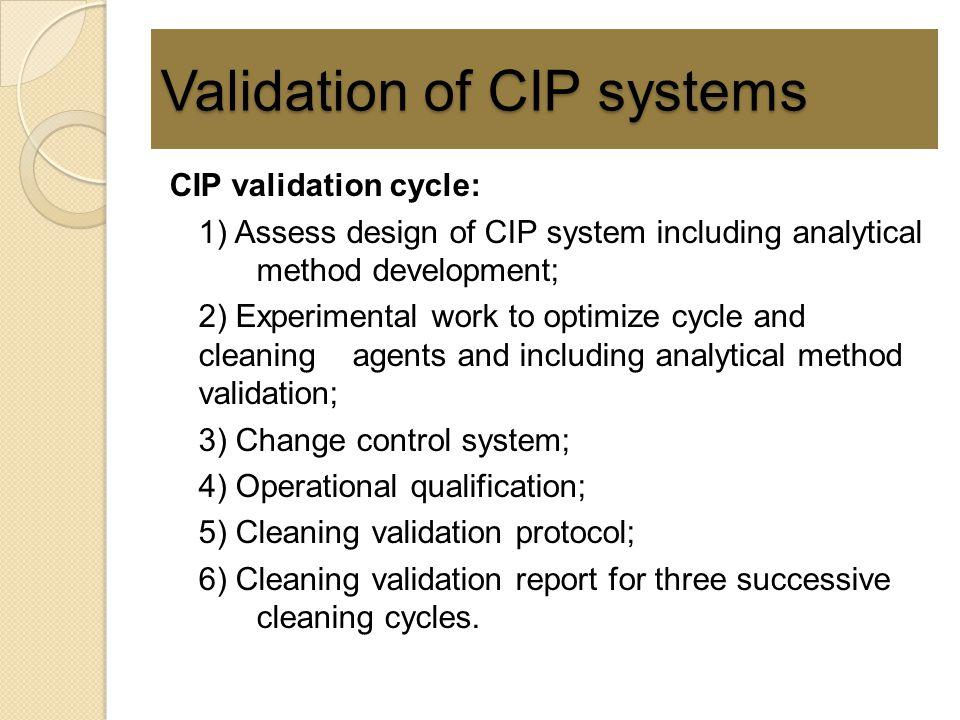 Validation of CIP systems