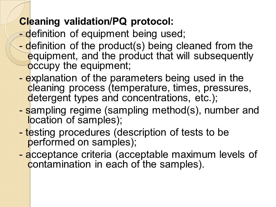 - definition of equipment being used;
