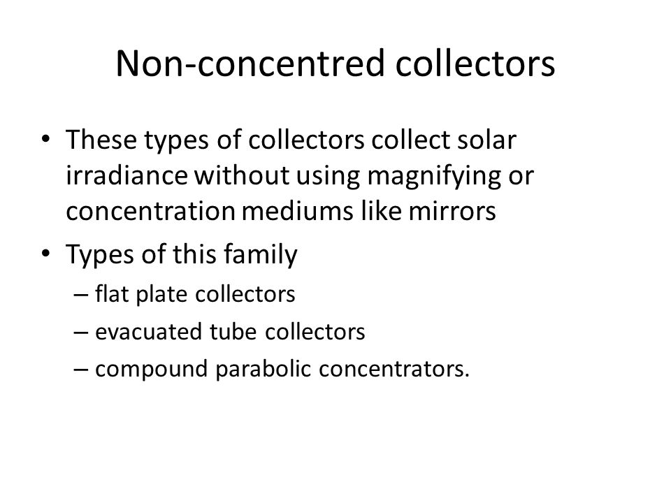Non-concentred collectors