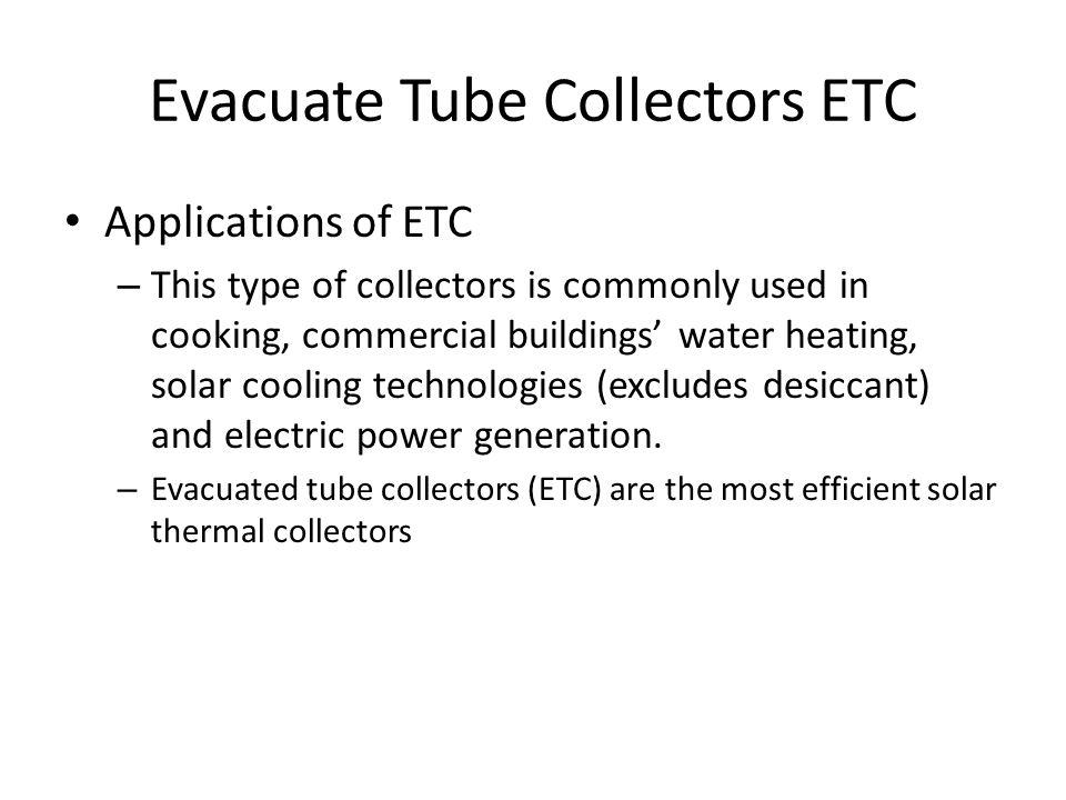 Evacuate Tube Collectors ETC