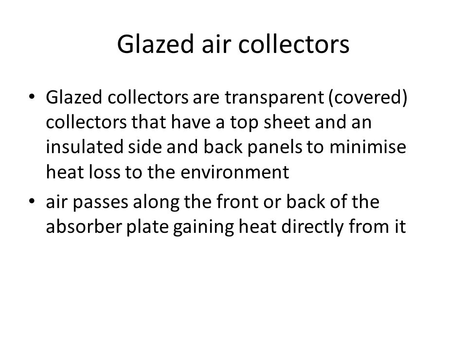Glazed air collectors
