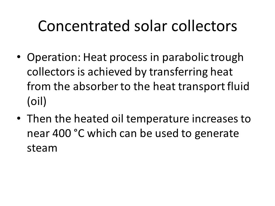 Concentrated solar collectors