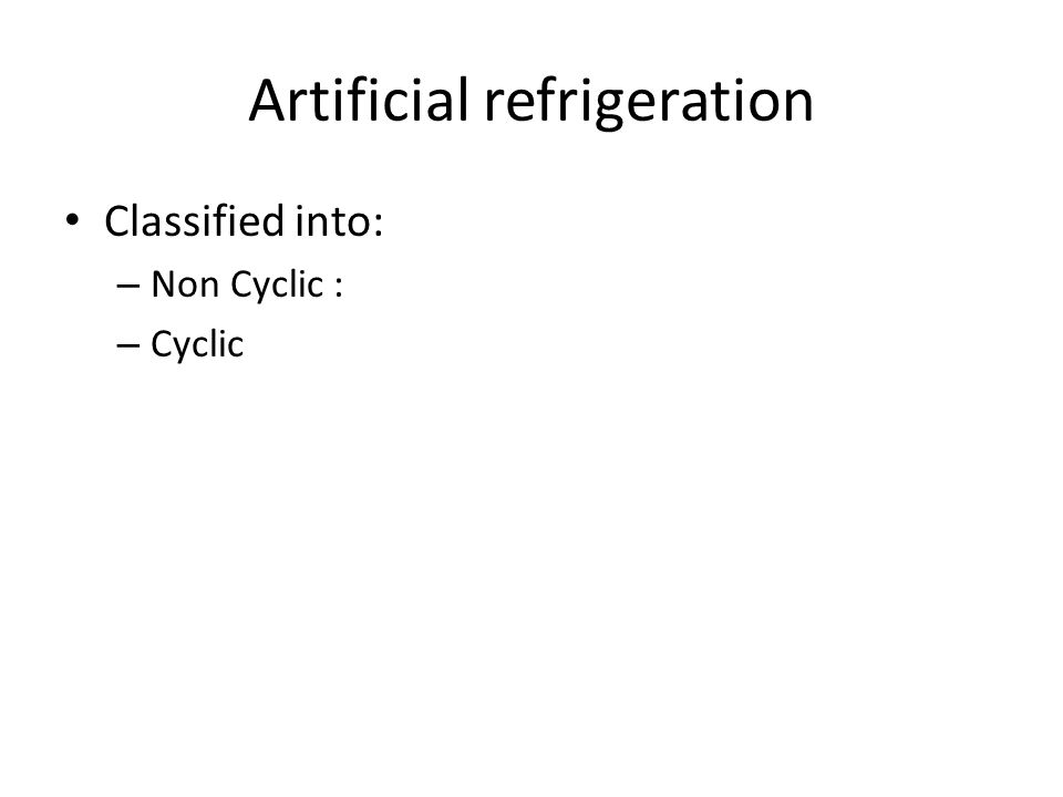 Artificial refrigeration