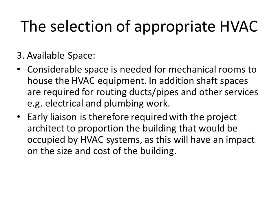 The selection of appropriate HVAC