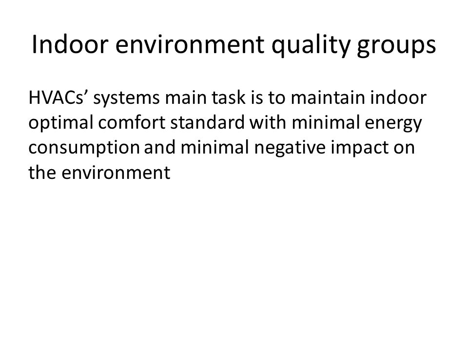 Indoor environment quality groups