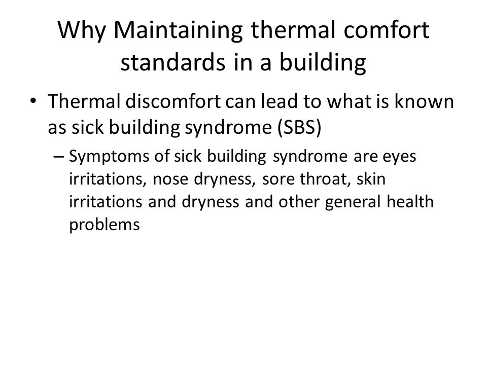 Why Maintaining thermal comfort standards in a building